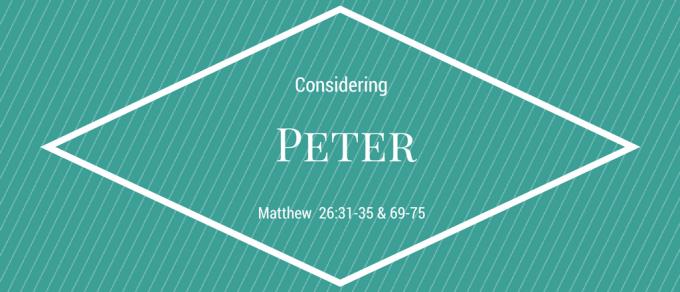 Considering Peter - SNL Sermon