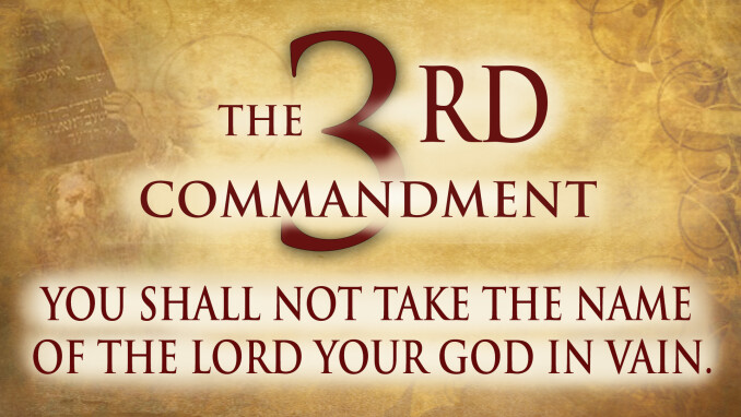 Third Commandment: What's in a Name