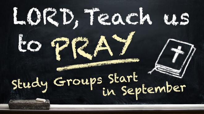 Lord, Teach Us to Pray Study
