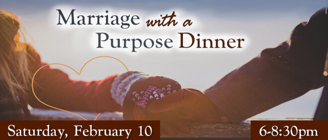 Marriage With a Purpose Dinner