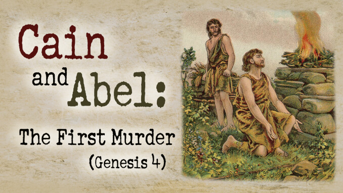 Cain & Abel: The First Murder
