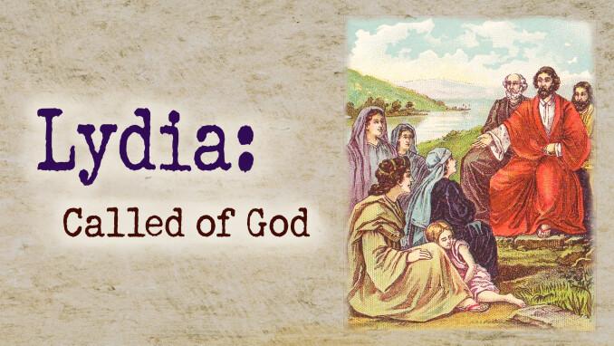 Lydia: Called of God