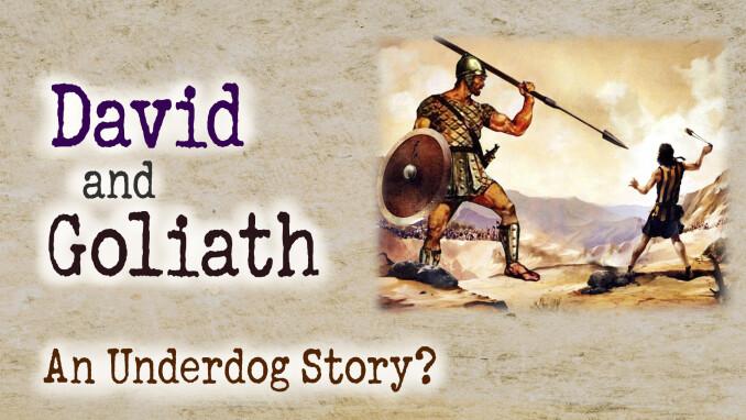 David & Goliath: An Underdog Story?