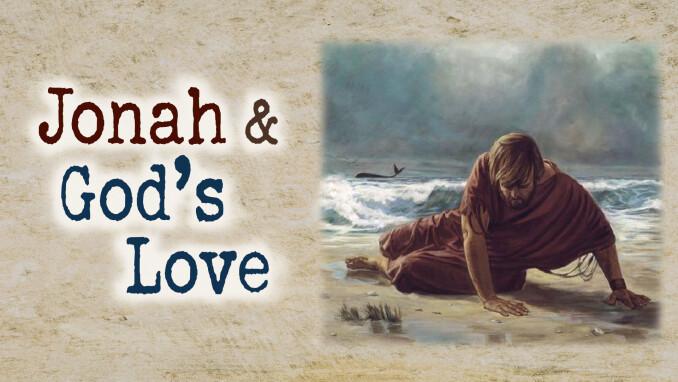 Jonah and God's Love
