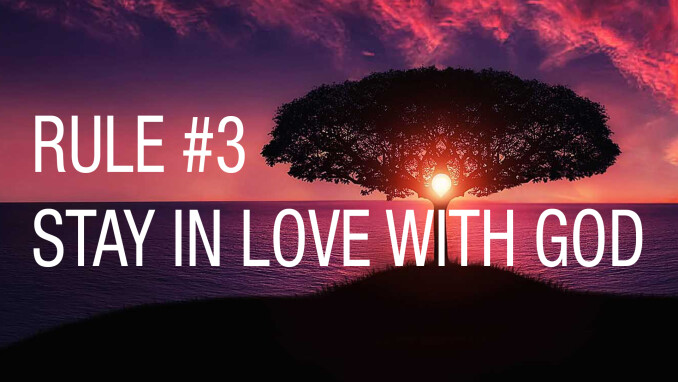 Stay in Love with God - Part 1