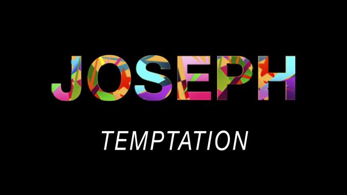 Joseph: Temptation