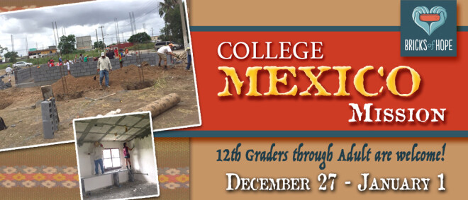College Mexico Mission Trip