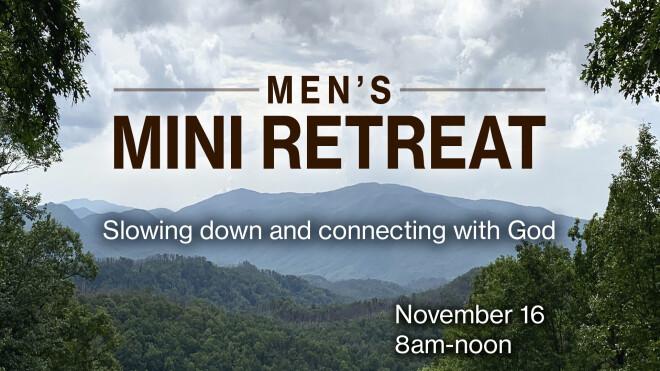 Men's Mini Retreat