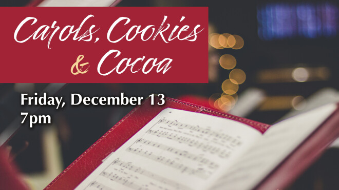 Carols, Cookies and Cocoa
