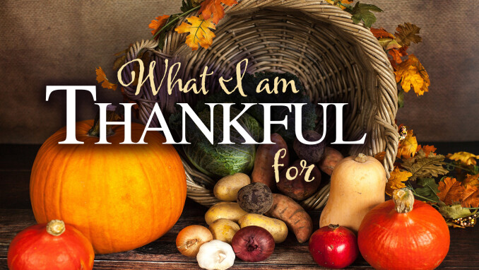 What I Am Thankful For