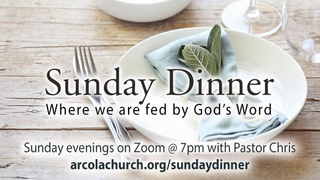 Sunday Dinner Bible Study with Pastor Chris