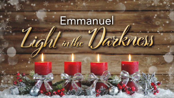 Emmanual: Light in the Darkness Christmas Eve 2020