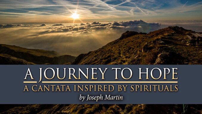 A Journey to Hope: Lenten Cantata