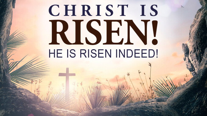 Christ is Risen! Christ is Risen Indeed!