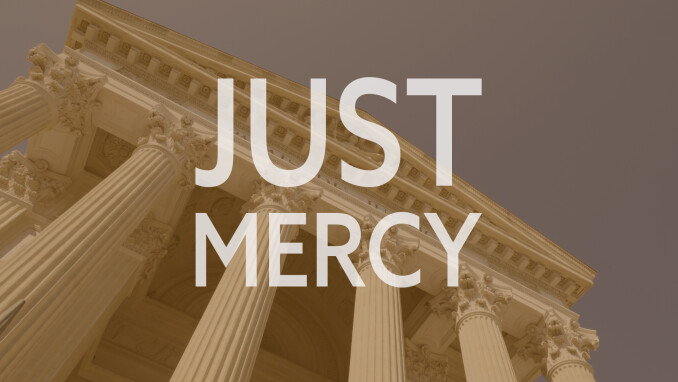 God Goes Back to the Movies: Just Mercy